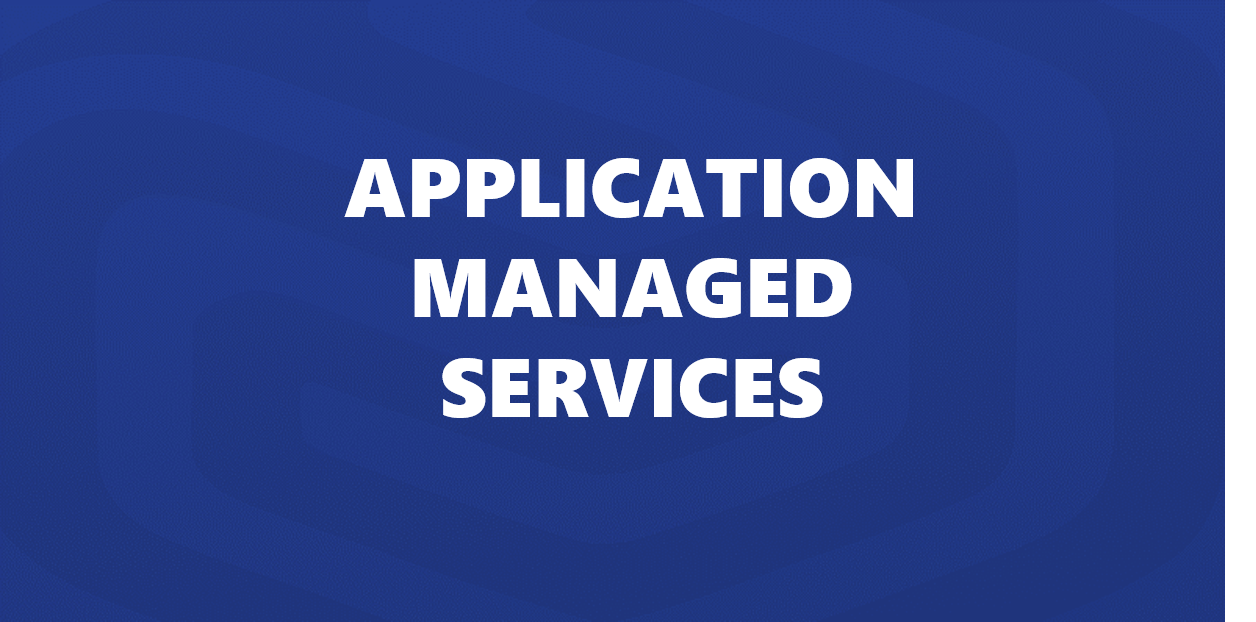 Application Managed Serives